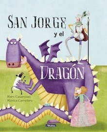 Libro: San Jorge y el dragón - Casanovas, Marc