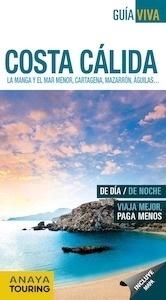 Libro: COSTA CÁLIDA  Guía Viva  -2017- 'La Manga y el Mar Menor, Cartagena, Mazarrón,Águilas...' -