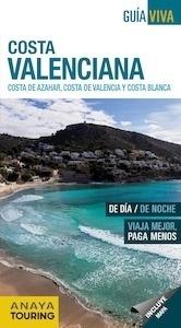 Libro: COSTA VALENCIANA  Guía Viva  -2017- 'Costa del Azahar, Costa de Valencia y Costa Blanca.' -