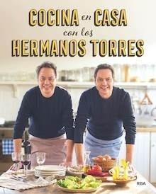 Libro: Cocina en casa con los hermanos Torres - Torres, Javier