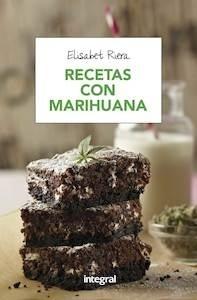 Libro: Recetas con marihuana - Riera Millan, Elisabet