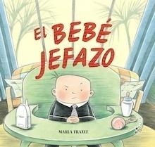 Libro: El bebé jefazo - Frazee, Marla