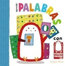 Libro: Aprende palabras con el pequeño pingüino - Muss, Angela