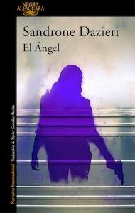 Libro: El Ángel - Dazieri, Sandrone