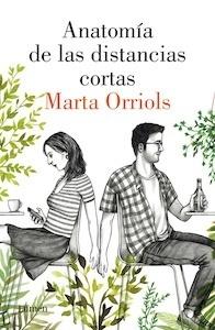 Libro: Anatomía de las distancias cortas - Orriols, Marta