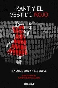 Libro: Kant y el vestido rojo - Berrada-Berca, Lamia