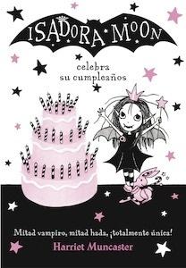 Libro: Isadora Moon celebra su cumpleaños (Isadora Moon) - Muncaster, Harriet