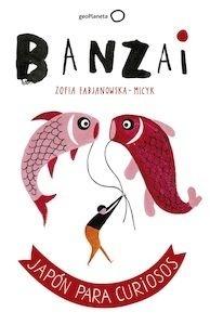 Libro: Banzai - Fabjanowska-Micyk, Zofia