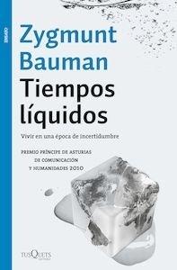 Libro: Tiempos líquidos - Bauman, Zygmunt