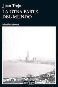 Libro: La otra parte del mundo - Trejo, Juan