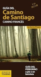 Libro: Guía del CAMINO DE SANTIAGO   -2017- 'camino francés' - Pombo Rodríguez, Antón
