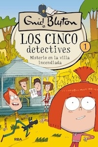 Libro: Los 5 detectives Tomo 1 'Misterio en la villa incendiada' - Blyton, Enid