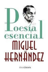 Libro: Poesía esencial - Hernandez, Miguel
