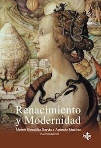 Libro: Renacimiento y Modernidad - VV. AA.
