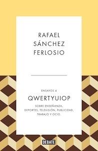 Libro: Qwertyuiop (Ensayos 4) - Sanchez Ferlosio, Rafael