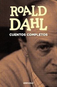 Libro: Cuentos completos - Dahl, Roald