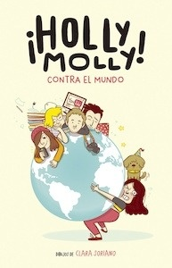 Libro: Holly Molly contra el mundo - Molly, Holly