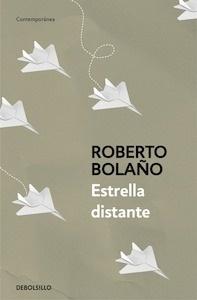 Libro: Estrella distante - Bolaño, Roberto