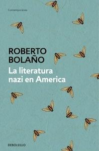 Libro: La literatura nazi en América - Bolaño, Roberto