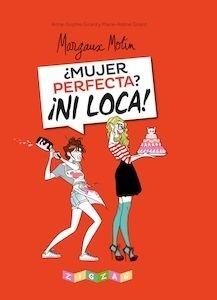 Libro: Mujer perfecta? ¡ni loca! - Motin, Margaux
