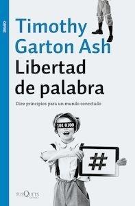 Libro: Libertad de palabra - Garton Ash, Timothy: