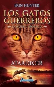 Libro: Atardecer. Los gatos guerreros. Vol 6 - Hunter, Erin