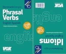 Libro: Phrasal Verbs + Idioms - Larousse Editorial