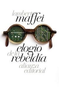 Libro: Elogio de la rebeldía - Maffei, Lamberto