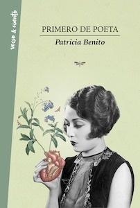Libro: Primero de poeta - Benito, Patricia