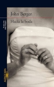 Libro: Hacia la boda - Berger, John