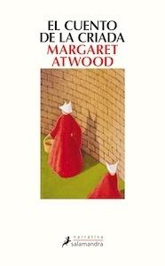 Libro: El cuento de la criada - Atwood, Margaret