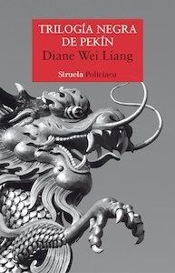 Libro: Trilogía negra de Pekín - Wei Liang, Diane