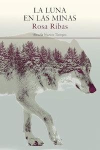 Libro: La luna en las minas - Ribas Moliné , Rosa