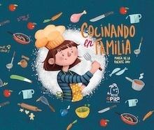 Libro: Cocinando en familia - De La Fuente Soro, María