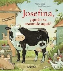 Libro: Josefina, ¿quién se esconde aquí? - Steffensmeier, Alexander