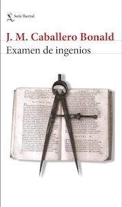 Examen de ingenios - Caballero Bonald, José Manuel