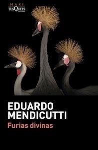 Libro: Furias divinas - Mendicutti, Eduardo