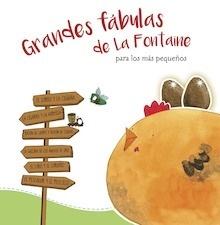 Libro: Grandes fábulas de La Fontaine para los más pequeños - Varios Autores