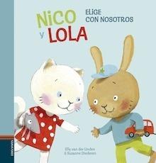 Libro: Nico y Lola 2. Elige con nosotros (mayúsculas) - Van Der Linden, Elly