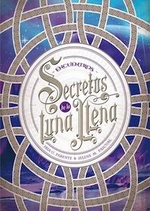 Libro: Secretos de la Luna Llena 2. Encuentros - G. Parente, Iria