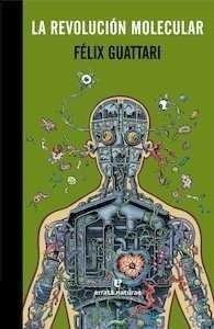 La revolución molecular - Guattari, Felix: