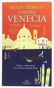 Contra venecia - Debray, Regis
