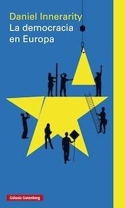 La democracia en Europa - Innerarity, Daniel