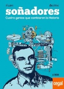 Libro: Soñadores. Cuatro genios que cambiaron la Historia - Baudoin, Edmond