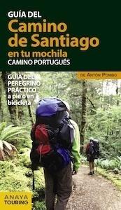 Libro: El CAMINO DE SANTIAGO  en tu mochila.   -2017- 'Camino Portugués' - Pombo Rodríguez, Antón