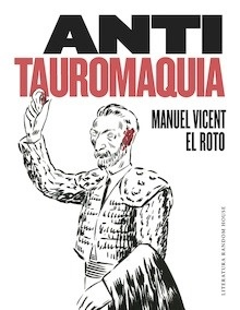 Anti Tauromaquia - Vicent, Manuel