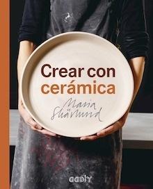Libro: Crear con cerámica - Skärlund, Maria