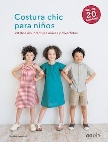 Libro: Costura chic para niños - Yamada, Ruriko