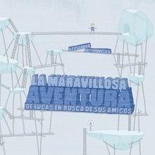Libro: La maravillosa aventura de Lucas en busca de sus amigos - Artymowska, Aleksandra
