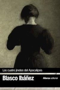 Libro: Los cuatro jinetes del Apocalipsis - Blasco Ibañez, Vicente